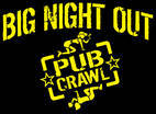 Big Night Out Pub Crawl